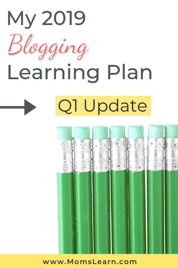 My Q1 Update 2019 Blogging Learning Plan