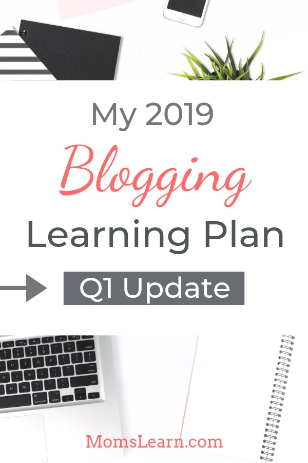 Q1 Update 2019 Blogging Learning Plan