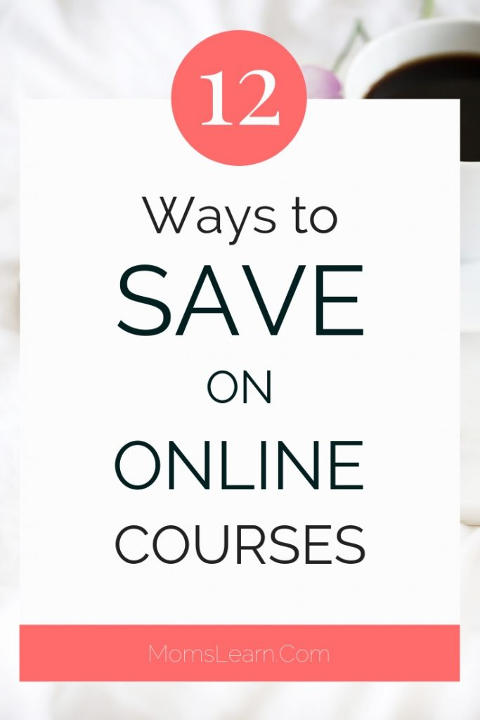 12 Ways to Save on Online Courses